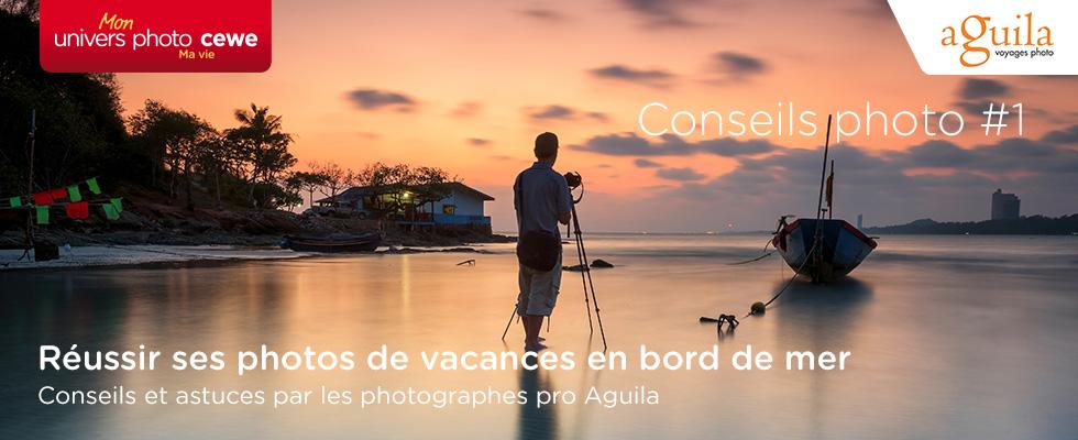 Conseils et astuces par les photographes pro Aguila