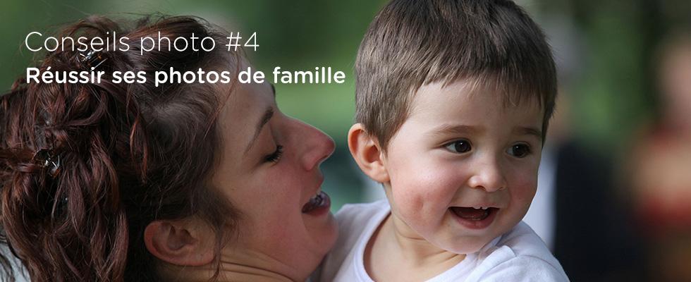 Conseils photo #4: Réussir ses photos de famille
