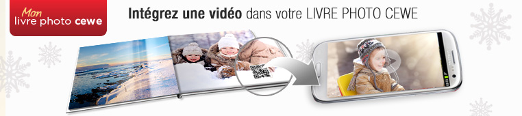 Votre vidéo dans le LIVRE PHOTO CEWE