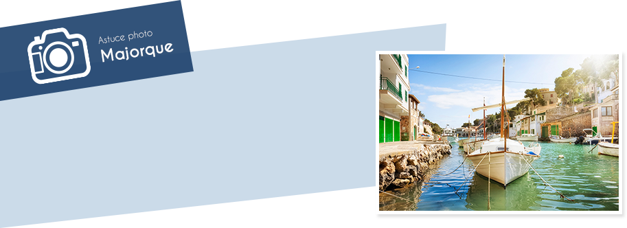 Astuce photographique Majorque