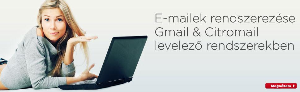 E-mail rendszerezés - citromail & gmail