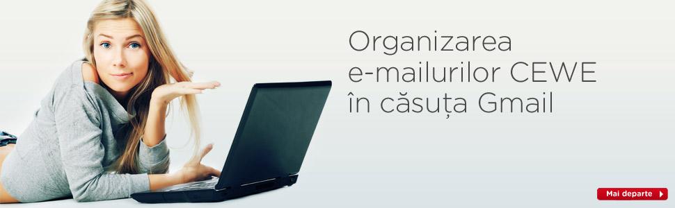 Organizarea e-mailurilor CEWE în căsuţa Gmail