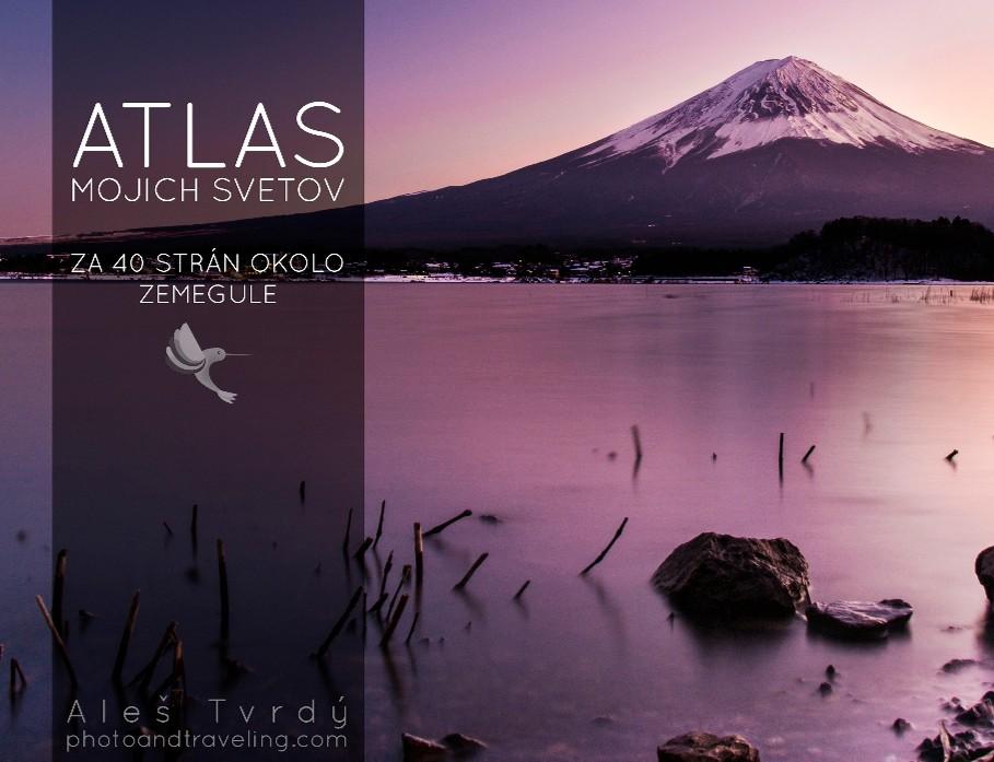 2. miesto: Aleš Tvrdý - Atlas mojich svetov